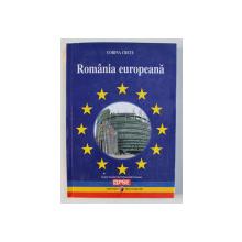 ROMANIA EUROPEANA de CORINA CRETU , 2009