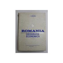 ROMANIA  - GEOGRAFIE ECONOMICA de I. SANDRU , 1975