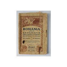 ROMANIA - LECTII DE GEOGRAFIE UMANA , POLITICA SI ECONOMICA PENTRU CLASA VII - A PRIMARA de GH. N. COSTESCU si ION CIORANESCU , 1937 , PREZINTA PETE SI URME DE UZURA *