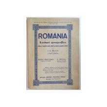 ROMANIA, LECTURI GEOGRAFICE ALESE SI ARANJATE PENTRU ELEVII SI ELEVELE SCOALELOR PRIMARE de I.G. BRATU, ELENA NEGULESCU, N. NECULA  1946