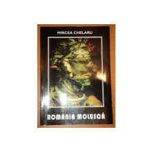ROMANIA MOLUSCA-MIRCEA CHELARU