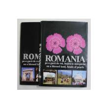 ROMANIA - PE - O GURA DE RAI , INSIRA- TE MARGARITE - ON A BLESSED LAND , BEADS OF PEARLS ,  editor MARGARETA KAMLA , VOLUMELE I - II , ALBUME DE FOTOGRAFIE TURISTICA , 2001