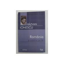 ROMANIA SI JULIETA LA FIX DE RAZVAN IONESCU , 2007
