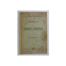 ROMANIA SI RASBOIUL EUROPEAN de MIHAIL VALERIANU , 1915