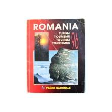 ROMANIA  - TURISM '  96 , EDITATA IN FRANCEZA , ENGLEZA , GERMANA , 1996