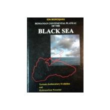 ROMANIAN CONTINENTAL PLATEAU OF THE BLACK SEA, BUC. 2007