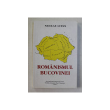 ROMANISMUL BUCOVINEI de NICOLAE LUPAN , 2000