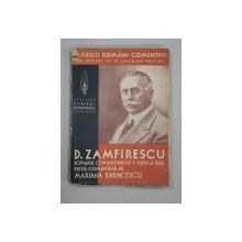 ROMANUL COMANESTENILOR  - I - VIATA LA TARA de D. ZAMFIRESCU  , editie comentata de MARIANA RARINCESCU , EDITIE INTERBELICA