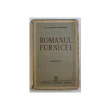 ROMANUL FURNICEI , EDITIE DEFINITIVA de AL. LASCAROV - MOLDOVANU , 1942