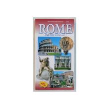 ROME AND VATICAN  - GUIDE WITH MAP by CINZIA VALIGI and LORETTA SANTINI