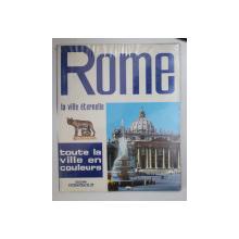 ROME  - LA VILLE ETERNELLE , par LORETTA  SANTINI , 1972