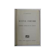 ROSTUL OMENIRII - PARERILE OMULUI DE PE STRADA de E. M. BRANCOVICI , 1942