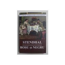ROSU SI NEGRU , roman de STENDHAL , 2018