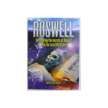 ROSWELL  - UNCOVERING THE SECRETS OF AREA 51 AND THE FATAL UFO CRASH by RUPERT MATTHEWS , 2009