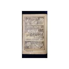 """ROUA SI BRUMA, POEZII de CAROL SCROB - BUCURESTI, 1900 """"DEDICATIE"""""""
