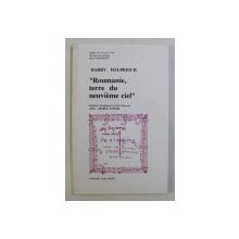 ' ROUMANIE , TERRE DU NEUVIEME CIEL ' par HARRY HALBREICH , 1992