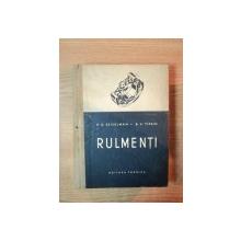 RULMENTI de R. D. BEIZELMAN , B. V. TIPKIN , Bucuresti 1956