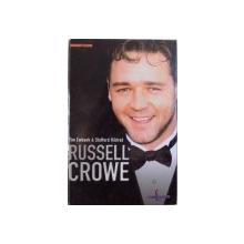 RUSSELL CROWE by TIM EWBANK, STAFFORD , 2003