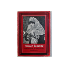RUSSIAN PAINTING FROM THE 13 TH  TO THE 20 TH CENTURY  - AN EXHIBITION OF WORKS BY RUSSIAN AND SOVIET ARTISTS , ROYAL ACADEMY OF ARTS , 19591959