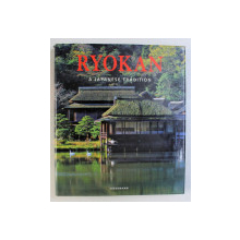 RYOKAN - A JAPANESE TRADITION by  GABRIELE FAHR - BECKER , 2005