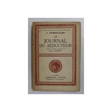 S. KERKEGAARD - LE JOURNAL DE SEDUCTEUR , 1929