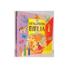 SA DESCOPERIM BIBLIA, 2007