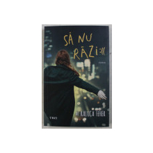 SA NU RAZI :(( , roman de RALUCA FEHER , 2019