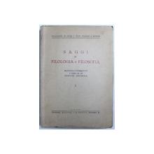 SAGGI DI FILOLOGIA E FILOSOFIA -  RACCOLTI E PUBBLICATI A CURA DI UN  COMITATO EDITORIALE