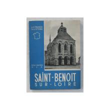 SAINT - BENOIT , SUR - LOIRE ET GERMIGNY-DES-PRES par XAVIER HARDY , 1951