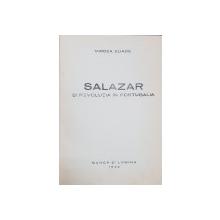 SALAZAR SI REVOLUTIA IN PORTUGALIA de MIRCEA ELIADE - BUCURESTI, 1942