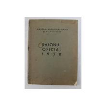 SALONUL OFICIAL - PICTURA , SCULPTURA , 1930