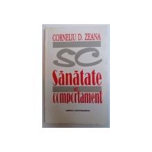 SANATATE SI COMPORTAMENT de CORNELIU D. ZEANA , 1998