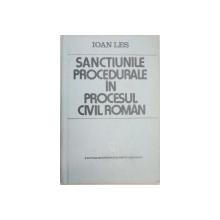 SANCTIUNILE PROCEDUALE IN PROCESUL CIVIL ROMAN-IOAN LES  1988