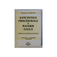 SANCTIUNILE PROCEDURALE IN MATERIE CIVILA , EDITIA A II - A , REVAZUTA SI ACTUALIZATA de IOAN LES , 1997