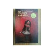 SANGE SATANIC Ed. a II a , revazuta si adaugita de CRISTINA NEMEROVSCHI