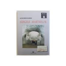 SANGELE MARTIRILOR de VICTOR HENRICH BAUMANN , 2015