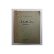 SARGETIA , BULETINUL MUZEULUI JUDETULUI HUNEDOARA , VOLUMUL II , publicat de OCTAVIAN FLOCA , 1941 *DEDICATIE *PREZINTA HALOURI DE APA