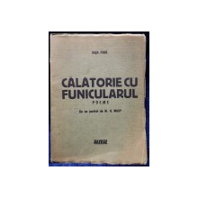 Sasa Pana, Calatorie cu funicularul, poeme, Editura UNU - 1934