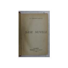 SASE NUVELE de C. CONSTANTE , 1940