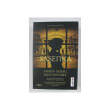 SASENKA - roman de SIMON SEBAG MONTEFIORE , 2015