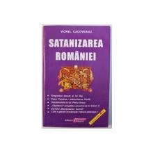 SATANIZAREA ROMANIEI de VIOREL CACOVEANU