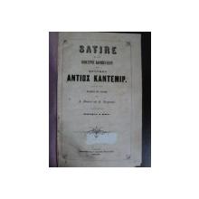 SATIRE SI ALTE POETICE COMPUNERI DE PRINTUL ANTIOX KANTEMIR-IASI 1838