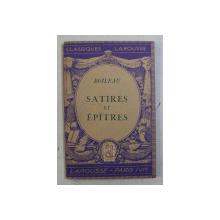 SATIRES ET EPITRES par BOILEAU , 1939