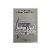 SATUL ROMANESC IN PERSPECTIVA DEZVOLTARII TERITORIALE , CONTRIBUTIE LA O METODOLOGIE DE CERCETARE , 1990