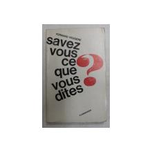 SAVEZ VOUS QUE VOUS DITES ? par FERNAND FEUGERE , 1963
