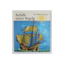 SCHIFFE UNTER SEGELN von KARL - HEINZ WIELAND , 1985
