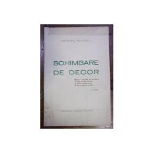 SCHIMBARE DE DECOR de GEORGE PALLADY