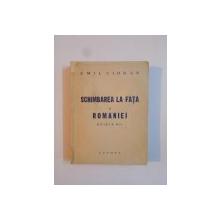 Schimbarea la fata a Romaniei de Emil Cioran ,editia a II a ,editura VREMEA ,1941