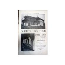 SCHITUL BALTENI DIN CODRUL VLASIEI -POPESCU BAJENARU- EDITIA AIII A -1913 ,BUCURESTI