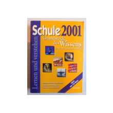 SCHULE 2001 - GRUNDSTOCK DES WISSENS FUR DIE SEKUNDARSTUFEN I und II , 2000